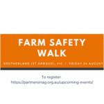Farm Safety Walk - Sutherland / St Arnaud, Victoria